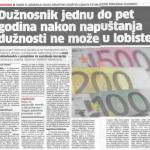 2012_08_22 Duznosnik jednu do pet godina nakon napuštanja dužnosti ne može u lobiste_Zakon o lobiranju kojeg Hrvatsko društvo lobista četiri godine pokušava izlobirati_SLIKA